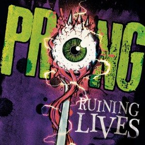 Prong - Ruining Lives cover art
