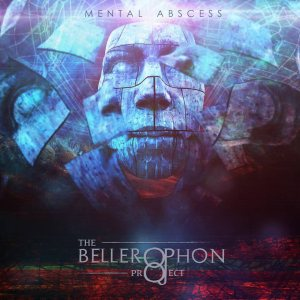 The Bellerophon Project - Mental Abscess cover art