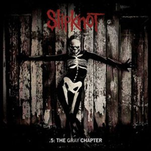 Slipknot - .5: the Gray Chapter cover art