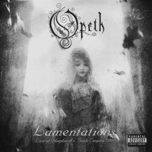 Opeth - Lamentations: Live at Shepherd's Bush Empire 2003 cover art