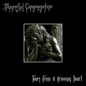 Mournful Congregation - Tears from a Grieving Heart cover art