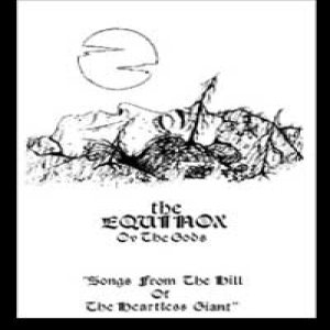 The Equinox ov the Gods - Songs From the Hill of the Heartless Giant cover art