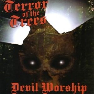 Terror of the Trees - Devil Worship cover art