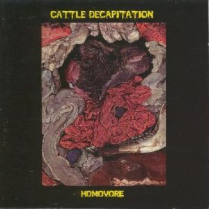 Cattle Decapitation - Homovore cover art