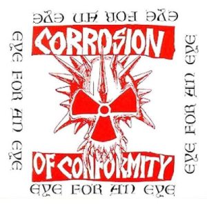 Corrosion of Conformity - Eye for an Eye cover art