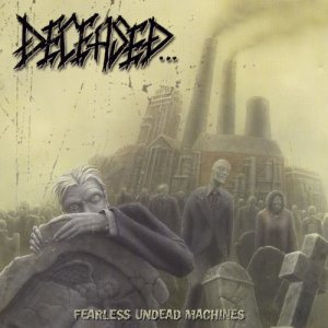 Deceased - Fearless Undead Machines cover art