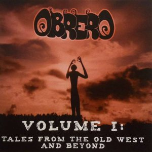Obrero - Volume I: Tales From the Old West and Beyond cover art