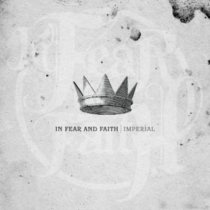 In Fear And Faith - Imperial