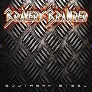 Bravery Branded - Southern Steel cover art