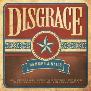 Disgrace - Hammer & Nails cover art