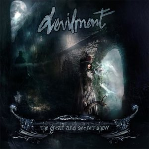 Devilment - The Great and Secret Show cover art