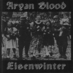 Aryan Blood - Aryan Blood/Eisenwinter cover art