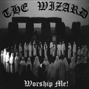 The Wizar'd - Worship Me! cover art
