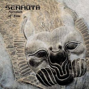 Senmuth - Narration of Time
