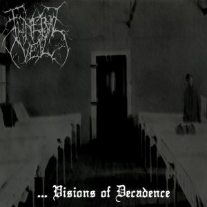 Funeral Veil - ...Visions of Decadence cover art