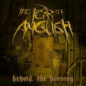 The Pear of Anguish - Behold the Burning cover art