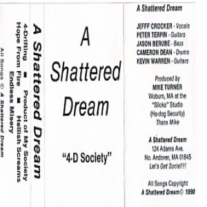 A Shattered Dream - 4-D Society cover art