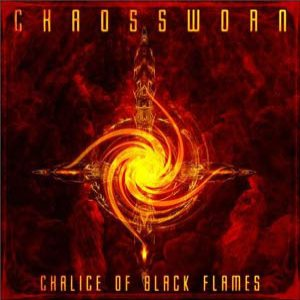 Chaossworn - Chalice of Black Flames cover art