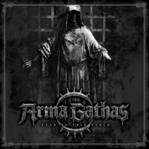Arma Gathas - Dead to This World