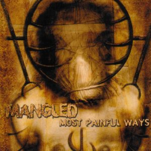 Mangled - Most Painful Ways cover art