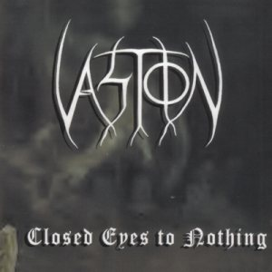Vastion - Closed Eyes to Nothing cover art