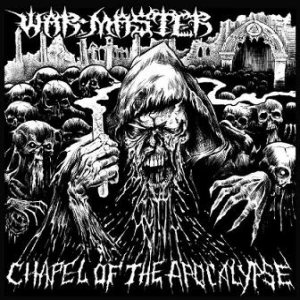 War Master - Chapel of the Apocalypse cover art