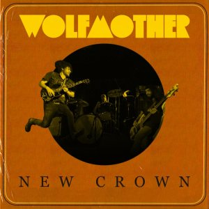 Wolfmother - New crown cover art