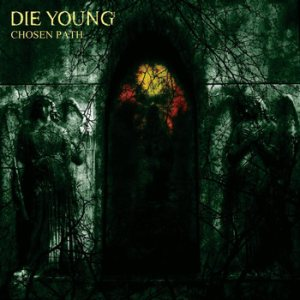 Die Young - Chosen Path cover art
