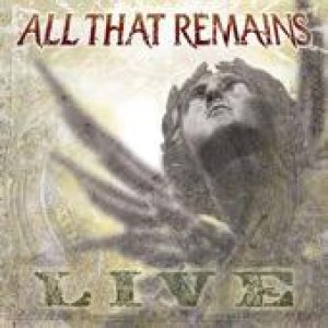 All That Remains - Live cover art