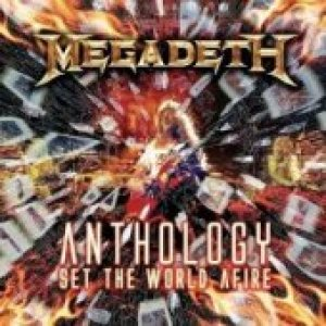Megadeth - Anthology: Set the World Afire cover art