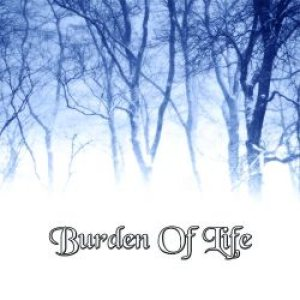 Burden Of Life - Burden of Life cover art