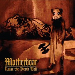 Motherboar - Raise the Death Toll cover art