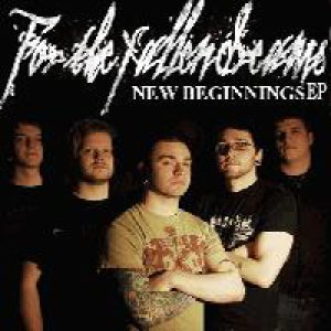 For the Fallen Dreams - New Beginnings cover art