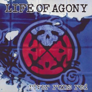 Life of Agony - River Runs Red cover art