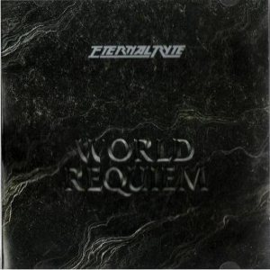 Eternal Ryte - World Requiem cover art