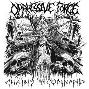 Oppressive Force - Chains of Command cover art