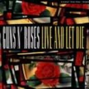 Guns N' Roses - Live and Let Die cover art