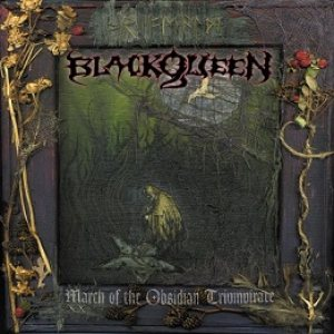 Black Queen - March of the Obsidian Triumvirate cover art