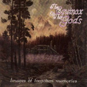 The Equinox ov the Gods - Images of Forgotten Memories cover art