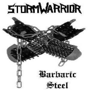 Stormwarrior - Barbaric Steel cover art