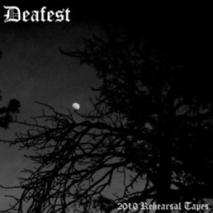 Deafest - 2010 Rehearsal Tapes cover art