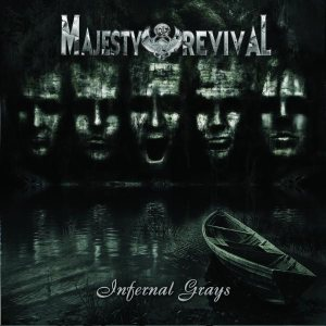 Majesty of Revival - Infernal Grays cover art
