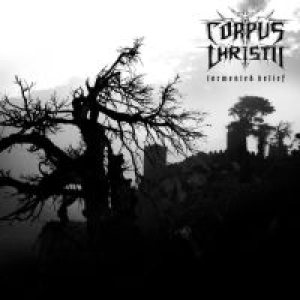 Corpus Christii - Tormented Belief cover art