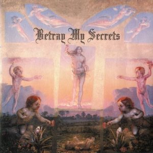 Betray My Secrets - Oh Great Spirit cover art