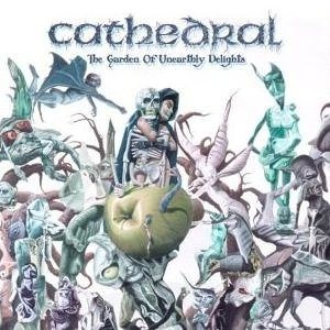 Cathedral - The Garden of Unearthly Delights cover art