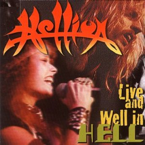 Hellion - Live and Well in Hell cover art