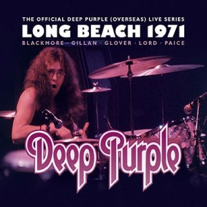 Deep Purple - Long Beach 1971 cover art
