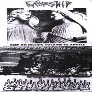 Worship - Kicked and Whipped/Keep on Selling Cocaine to Angels cover art
