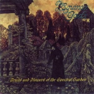 The Equinox ov the Gods - Fruits and Flowers of the Spectral Garden cover art
