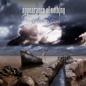 Appearance of Nothing - All Gods Are Gone cover art